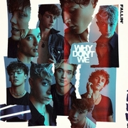 Fallin' by Why Don't We