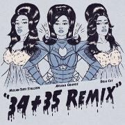 34+35 (Remix) by Ariana Grande feat. Doja Cat And Megan Thee Stallion