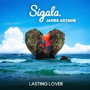 Lasting Lover by Sigala feat. James Arthur