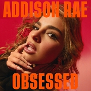 Obsessed by Addison Rae
