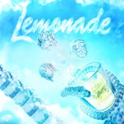 Lemonade by Internet Money And Gunna feat. Don Toliver And NAV