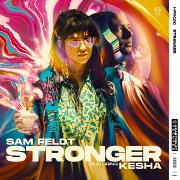 Stronger by Sam Feldt feat. Kesha