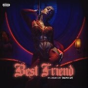 Best Friend (Remix) by Saweetie feat. Doja Cat, JessB And OKENYO