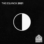 Let There Be House: The Equinox 2021