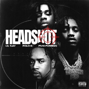 Headshot by Lil Tjay, Polo G And Fivio Foreign