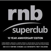 RnB SuperClub: 10 Year Anniversary by Various