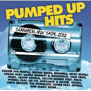 Pumped Up Hits: Summer Mix Tape by Various