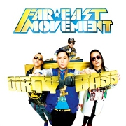 Turn Up The Love by Far East Movement feat. Cover Drive