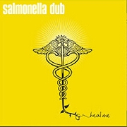 Heal Me by Salmonella Dub