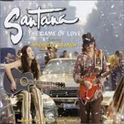 THE GAME OF LOVE by Santana feat. Michelle Branch