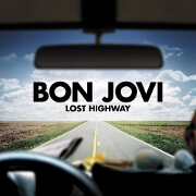 Lost Highway: Tour Edition by Bon Jovi