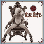 What You Waiting For? by Gwen Stefani