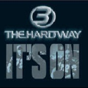 IT'S ON (MOVE TO THIS) by Three The Hard Way