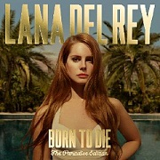 Born To Die: Paradise Edition by Lana Del Rey