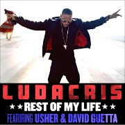 Rest Of My Life by Ludacris feat. Usher And David Guetta