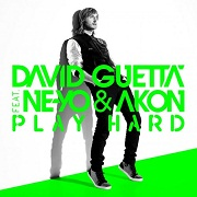 Play Hard by David Guetta feat. Ne-Yo And Akon