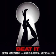 Beat It by Sean Kingston feat. Chris Brown And Wiz Khalifa