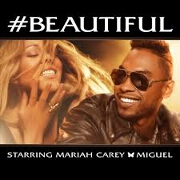 #Beautiful by Mariah Carey feat. Miguel