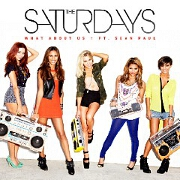 What About Us by The Saturdays feat. Sean Paul