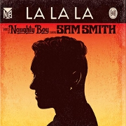 La La La by Naughty Boy feat. Sam Smith