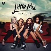 Salute by Little Mix