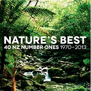Nature's Best: 40 NZ Number Ones 1970-2013 by Various
