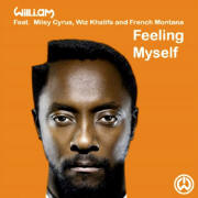 Feelin' Myself by Will.I.Am feat. Miley Cyrus, French Montana, Wiz Khalifa And DJ Mustard