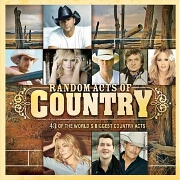 Random Acts Of Country Vol. 1