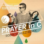 Prayer In C by Lilly Wood And Robin Schulz