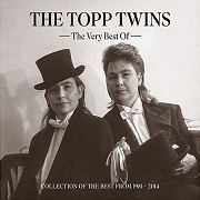 The Very Best Of by The Topp Twins