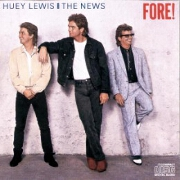 Fore by Huey Lewis & The News
