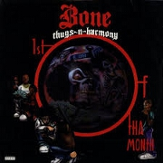 1St Of Tha Month by Bone Thugs N Harmony