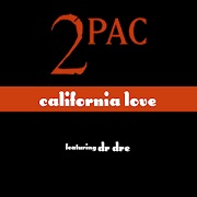 California Love by 2Pac & Dr Dre