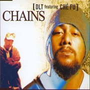 Chains by DLT feat. Che Fu