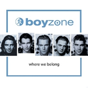 Where We Belong by Boyzone