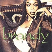 Top Of The World by Brandy feat. Mase