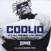 It's All The Way Live by Coolio