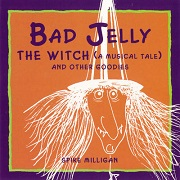 Bad Jelly The Witch by Spike Milligan