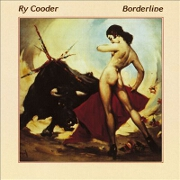 Borderline by Ry Cooder