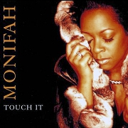 Touch It by Monifah