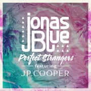 Perfect Strangers by Jonas Blue feat. JP Cooper