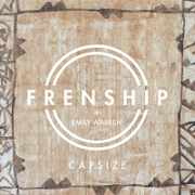 Capsize by Frenship And Emily Warren