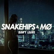 Don't Leave by Snakehips And M0