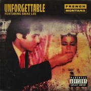 Unforgettable by French Montana feat. Swae Lee