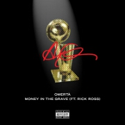 Money In The Grave by Drake feat. Rick Ross