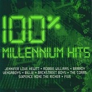 100% MILLENNIUM HITS by Various