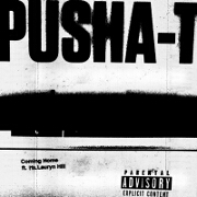 Coming Home by Pusha T feat. Lauryn Hill