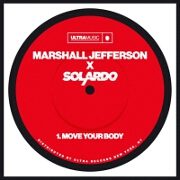 Move Your Body by Marshall Jefferson And Solardo