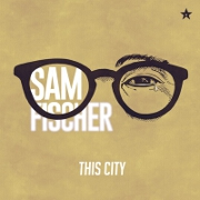 This City by Sam Fischer