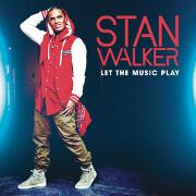 Let The Music Play by Stan Walker